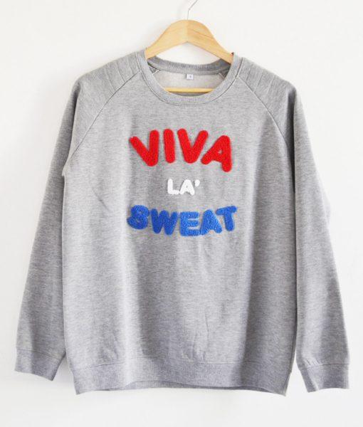Viva La Sweat